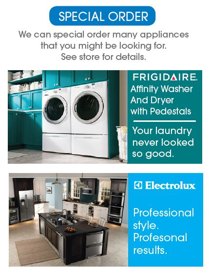 If you're looking for a specific home appliance, Sutherlands can special order from many manufacturers.