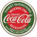 Thirst Quenching Delicious And Refreshing Drink Coca-Cola Red And Green Round Tin Sign