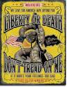 Liberty Or Death Dont Tread On Me Tin Sign