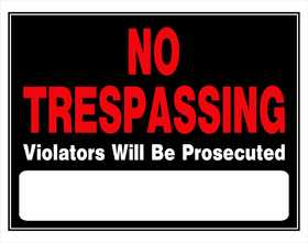 Hillman 840040 No Trespassing Violaters Prosecuted Sign 15x19