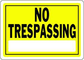 Hillman 840155 No Trespassing Sign 10x14 Yellow
