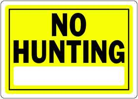 Hillman 840157 No Hunting Sign 10x14 Yellow