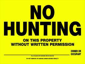 Hillman 842098 No Hunting Sign 12x16