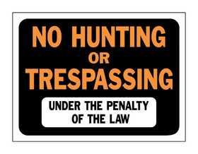 Hy-Ko Products 3011 Sign No Hunting/Trespass 9x12