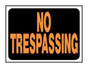 Hy-Ko Products 3014 Sign No Trespassing 9x12