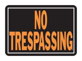 Hy-Ko Products 804 Sign No Trespassing 10x14