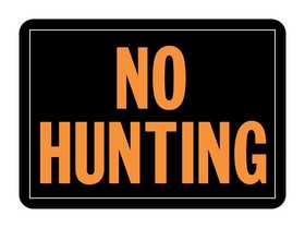 Hy-Ko Products 806 Sign No Hunting 10x14