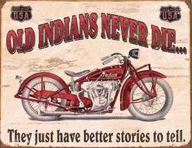 Nostalgic Images TD-1637 Indians Better Stories Metal Sign