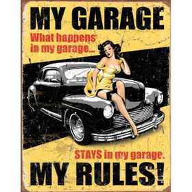 Nostalgic Images TD-1671 My Garage My Rules Metal Sign