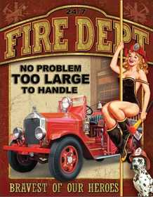 Nostalgic Images CD-1720 Fire Department No Problem Metal Sign