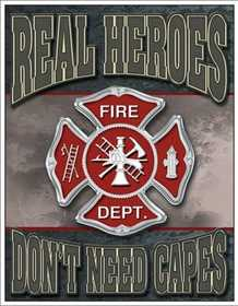 Nostalgic Images CD-1778 Fire Department Real Heroes Metal Sign