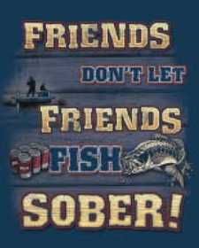 Nostalgic Images OG-780 Sober Fishing Metal Sign
