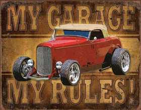 Nostalgic Images CD-1761 My Garage My Rules Metal Sign