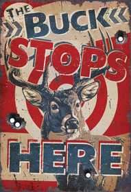 Nostalgic Images OR-1566 The Buck Stops Here Metal Sign