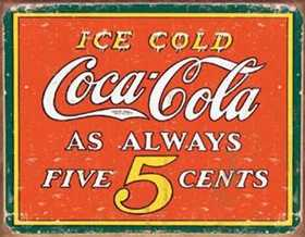 Nostalgic Images CC-1471 Coca-Cola Five Cents Metal Sign
