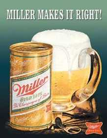 Nostalgic Images BD-1017 Miller Makes It Right Metal Sign