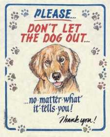 Nostalgic Images CG-648 Please Don't Let The Dog Out Metal Sign