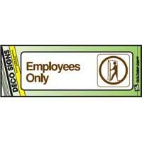 Hy-ko Products D-2 3x9 Employees Only Deco Sign