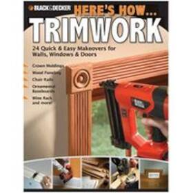 Quayside Publishing Grp 151437 B&d Here's How Trimwork