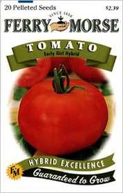 Ferry-Morse Seed Company 1398 Tomato Early Girl Seeds