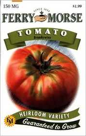 Ferry-Morse Seed Company 1608 Tomato Brandywine Seeds
