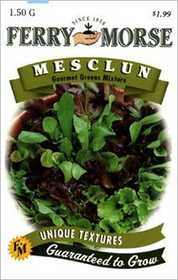 Ferry-Morse Seed Company 1821 Mesclun Gourmet Gr Seeds