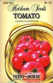 Ferry-Morse Seed Company 3761 Tomato German Johnson Seeds