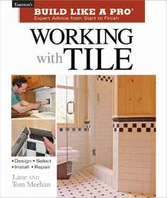 Taunton Trade 70759 Build Like A Pro: Working With Tile