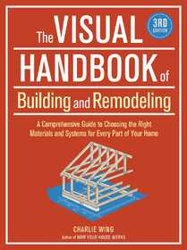 Taunton Trade 71297 The Visual Handbook Of Building And Remodeling