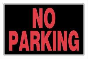Hillman 839902 No Parking Sign 8x12