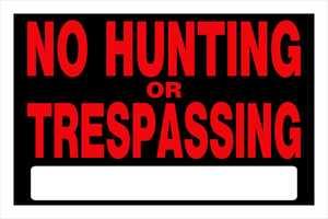 Hillman 839942 No Hunting Or Treaspass Sign 8x12