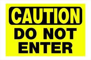 Hillman 839980 Caution Do Not Enter 8x12