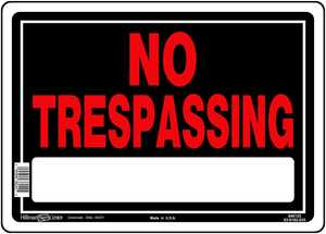 Hillman 840125 No Trespassing Sign 10x14