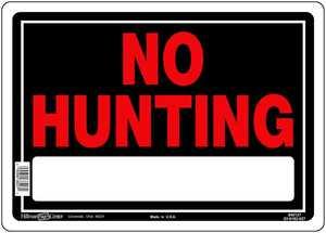 Hillman 840127 No Hunting Sign 10x14