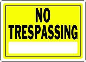 Hillman 840155 No Trespassing Sign 10x14 Yellow