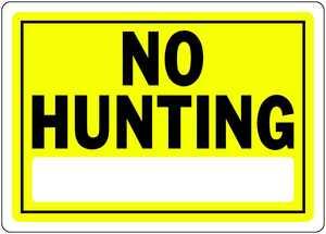 Hillman 840157 No Hunting Sign 10x14 Yellow