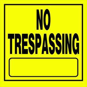 Hillman 840165 No Treaspassing Sign 11x11 Yellow