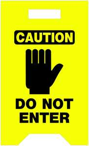 Hillman 840232 Caution Not Enter Floor Sign