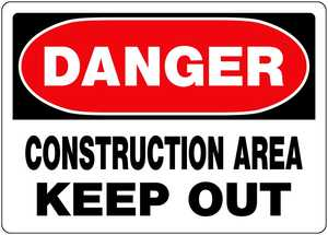 Hillman 842054 Danger Construction Area Keep Out Sign 10x14