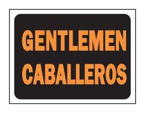 Hy-Ko Products 3065 English/Spanish Sign Gentlemen