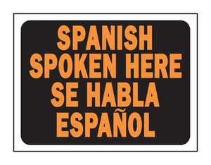 Hy-Ko Products 3071 English/Spanish Sign Spoken Here