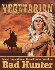 Nostalgic Images CD-2022 Vegetarian Bad Hunter Metal Sign
