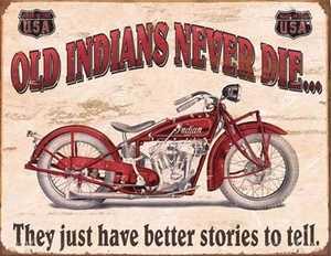 Nostalgic Images TD-1637 Indians Better Stories Metal Sign