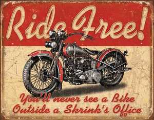 Nostalgic Images TD-1699 Ride Free Metal Sign