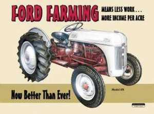 Nostalgic Images TD-758 Ford Farming Tractor Metal Sign