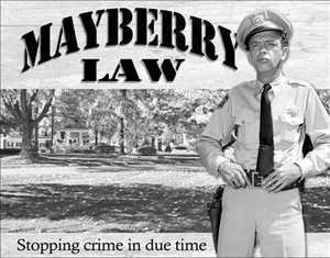 Nostalgic Images PD-1639 Mayberry Law Metal Sign