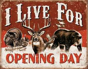 Nostalgic Images OD-1816 I Live For Opening Day Metal Sign