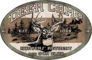 Nostalgic Images OR-1535 Deer Camp Metal Sign
