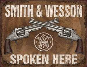 Nostalgic Images OD-1849 Smith And Wesson Spoken Here Metal Sign