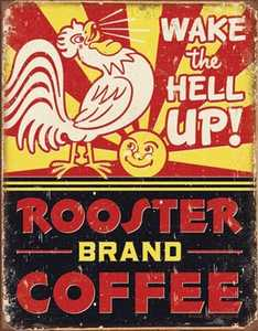 Nostalgic Images HD-1793 Rooster Brand Coffee Metal Sign